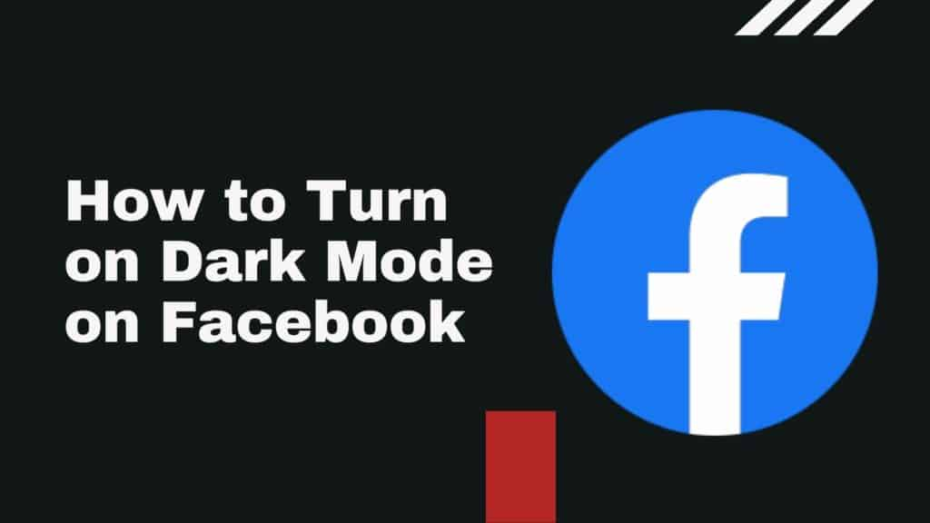 How to Turn on Dark Mode on Facebook
