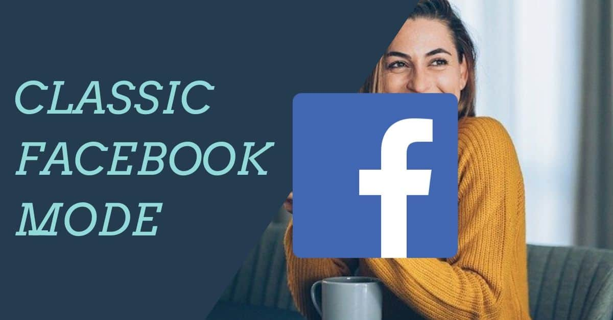 Classic Facebook mode